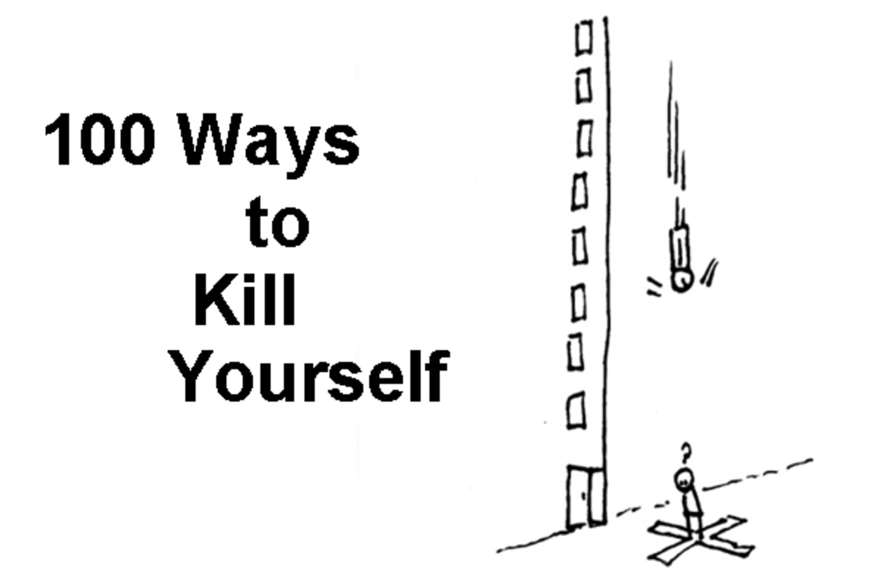 easiest was to kill yourself